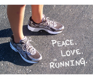love running i love making time in my day to do something for me ...