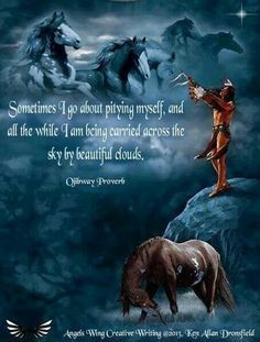 ... being carried across the sky by beautiful clouds native american quote