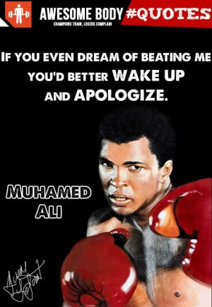 Muhammad Ali Quotes Wake Up And Apologize | Awesome Picture Quotes