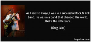 quote-as-i-said-to-ringo-i-was-in-a-successful-rock-n-roll-band-he-was ...