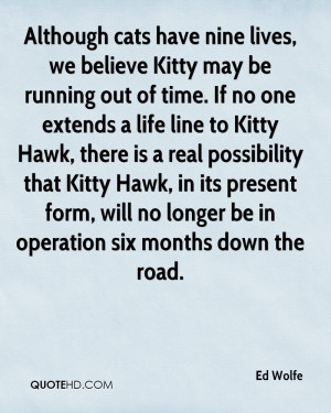 Although cats have nine lives, we believe Kitty may be running out of ...