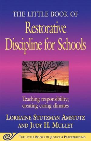 """The Little Book of Restorative Discipline for Schools: Teaching ..."