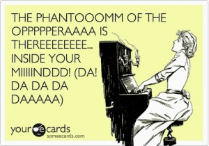 Phantom Of The Opera Quotes About Music Probably my favorite song in