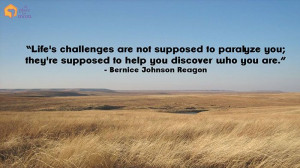 Life's challenges are not supposed to paralyze you; they're ...