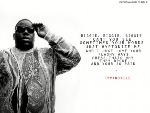 biggie quotes #biggie smalls #nottorious #quotes.