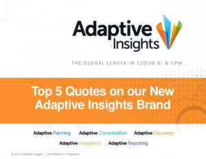 Top 5 Quotes on New Adaptive Insights BI & CPM Brand