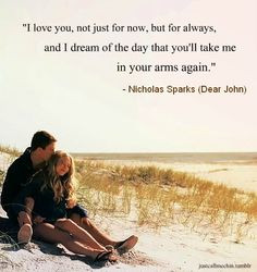 quote from the movie Dear John..... What can I say that I've not ...