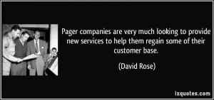 ... services to help them regain some of their customer base. - David Rose