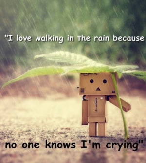 Love Quote | I Love walking in the Rain