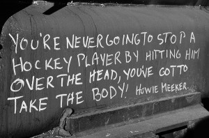 You're Never Going To Stop A Hockey Player By Hitting Him Over The ...