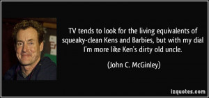 TV tends to look for the living equivalents of squeaky-clean Kens and ...