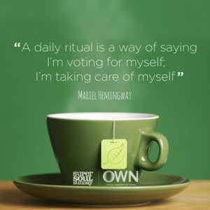 Mariel Hemingway Quote on Daily Rituals