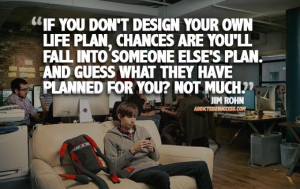 Life Plan Jim Rohn Picture Quote