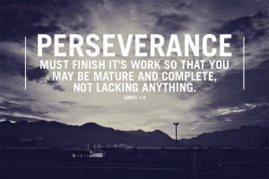 James 1.4 Bible Verse Perseverance