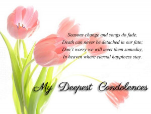 Back > Gallery For > Quotes About Death Of A Friend Sympathy