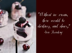 ice cream quote Ice Cream Quotes Tumblr