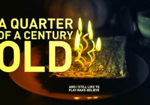 Celebrating Living a Quarter of a Century: My 25th Birthday!