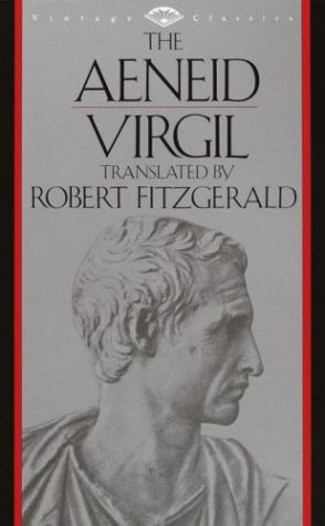 The Aeneid by Virgil - translated by Robert Fitzgerald