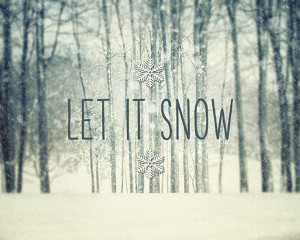 Let it Snow Winter Decor, Holiday Decor by Lisa Russo Fine Art. Winter ...