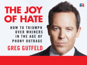 The Joy of Hate' Review: Gutfeld Lambastes Liberal 'Tolerance'