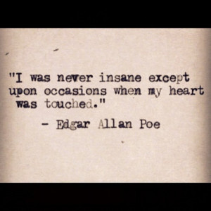 edgar-allan-poe-quotes-sayings-insane-heart-about-yourself