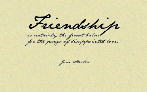 Jane Austen Quotes Friendship #1