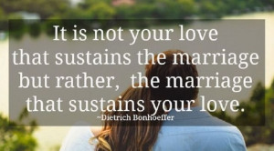 Dietrich Bonhoeffer #Love, #Marriage