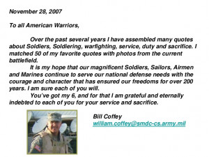 November 28, 2007To all American Warriors, Over the past several years ...