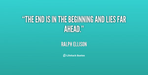 quote-Ralph-Ellison-the-end-is-in-the-beginning-and-82412.png