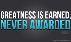 Greatness Nike Motivational Quotes