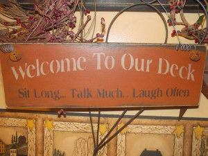 Primitive Wood Signs | Primitive wood sign/welcome to my deck/ sayings ...