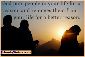 God puts people in your life for a reason