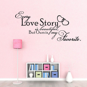 ... hot-WALL-ART-Every-Love-Story-is-font-b-Beautiful-b-font-font-b-QUOTE