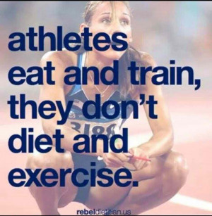 Fitness Motivational Quotes Athletes Eat And Train, They Don't Diet ...