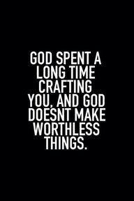 God #QUOTE #Worthy