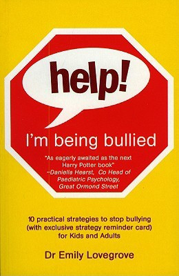 Help! I'm Being Bullied