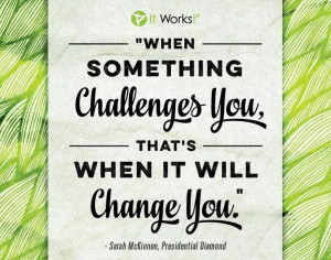 ... , Change, Crazy Wraps, Motivation Itworks, Itworks Quotes