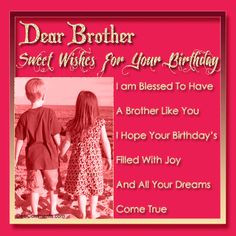 brother birthday wish saying | Birthday Wishes for Brother Pictures ...