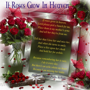 Missing Mother In Heaven Quotes | Mother – If roses grow in heaven ...