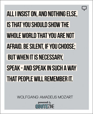 ... social anxiety to keep you from shining. #Mozart #motivation #quote
