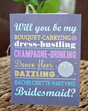 Will You Be My Bridesmaid Cards. Quotes About Being A Bridesmaid. View ...