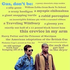 Psych :) The have the best quotes More