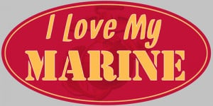 American Method — Conservative Bumper Stickers — I LOVE MY MARINE