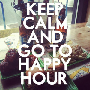 Happy Hour QuoteLife Quotes, Drinks Quotes, Happy Hour Quotes