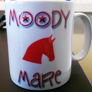 Novelty Horse Mug Stroppy / Moody Mare Mug