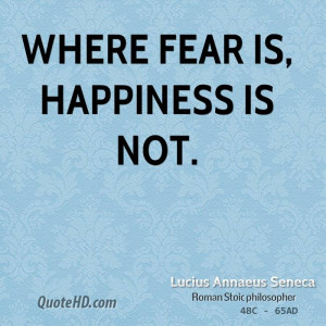 Lucius Annaeus Seneca Happiness Quotes