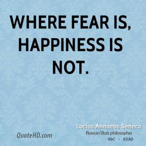 Lucius Annaeus Seneca Happiness Quotes