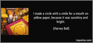 More Harvey Ball Quotes