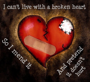 Can't Live With Broken Heart