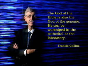 came across this quote from Francis Collins on Reddit: